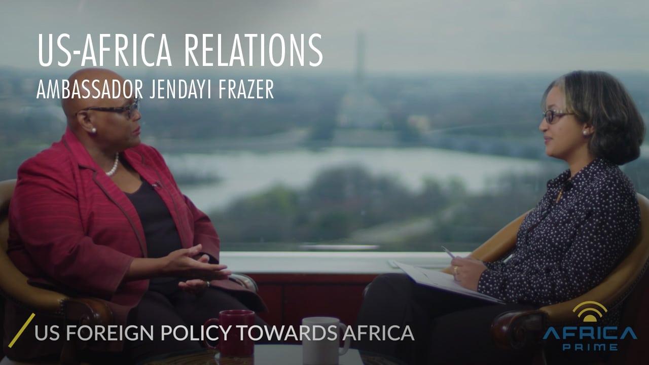 Africa Prime US Africa relations a time for reset - Ambassador Jendayi Frazer