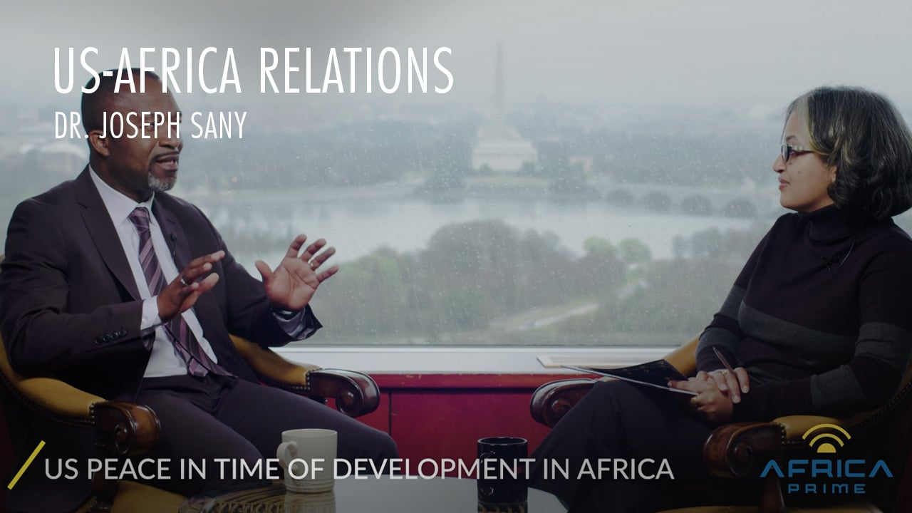 Africa Prime US Africa relations a time for reset - Dr. Joseph Sany